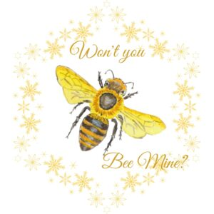 Won't you bee mine card