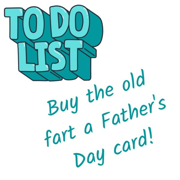 To Do List Father's Day Card
