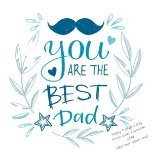 You are the Best Dad Father's Day Card